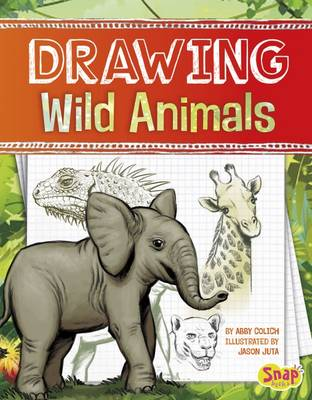 Drawing Wild Animals by Abby Colich