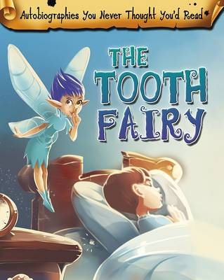 The Tooth Fairy by Catherine Chambers