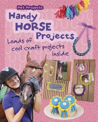 Handy Horse Projects by Isabel Thomas