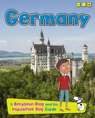 Germany A Benjamin Blog and His Inquisitive Dog Guide by Anita Ganeri