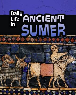 Daily Life in Ancient Civilizations Pack B by Lori Hile, Paul Mason, Nick Hunter, Brian Williams