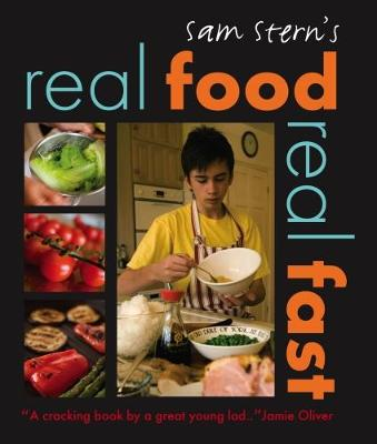 Real Food, Real Fast by Sam Stern, Susan Stern