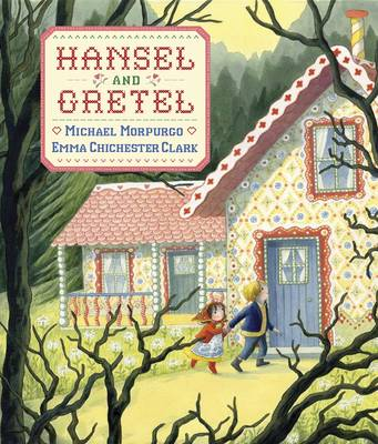 Hansel and Gretel by Michael, M.B.E. Morpurgo