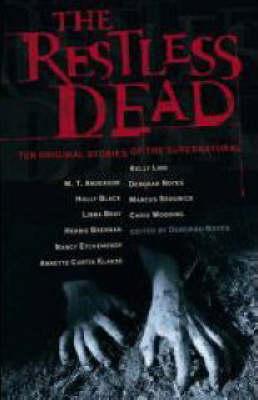 The Restless Dead by Deborah Noyes