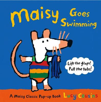 Maisy Goes Swimming by Lucy Cousins