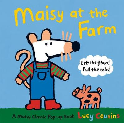 Maisy at the Farm by Lucy Cousins