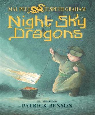 Night Sky Dragons by Mal Peet, Elspeth Graham
