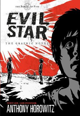 The Power of Five: Evil Star - The Graphic Novel by Anthony Horowitz, Tony S. Lee