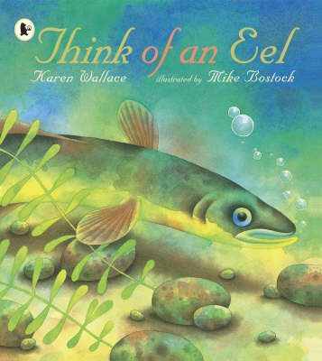 Think of an Eel by Karen Wallace