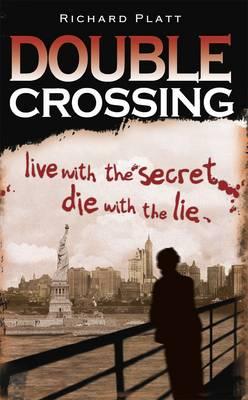 Double Crossing by Richard Platt