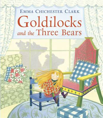 Goldilocks by Emma Chichester Clark