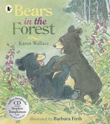 Bears in the Forest by Karen Wallace