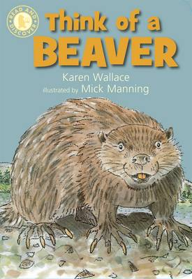Think of a Beaver by Karen Wallace
