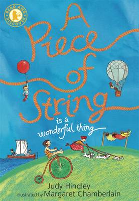 A Piece of String is a Wonderful Thing by Judy Hindley