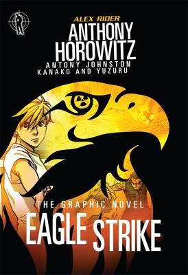 Eagle Strike Graphic Novel by Anthony Horowitz, Antony Johnston