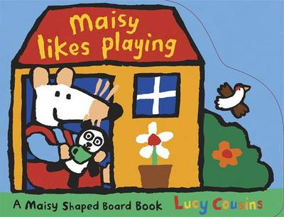 Maisy Likes Playing by Lucy Cousins