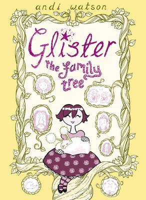 Glister The Family Tree by Andi Watson
