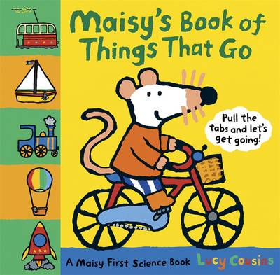 Maisy's Book of Things That Go by Lucy Cousins