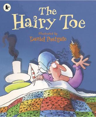 The Hairy Toe A Traditional American Tale by Daniel Postgate