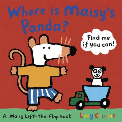 Where is Maisy's Panda? by Lucy Cousins