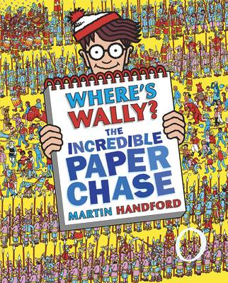 Where's Wally The Incredible Paper Chase by Martin Handford