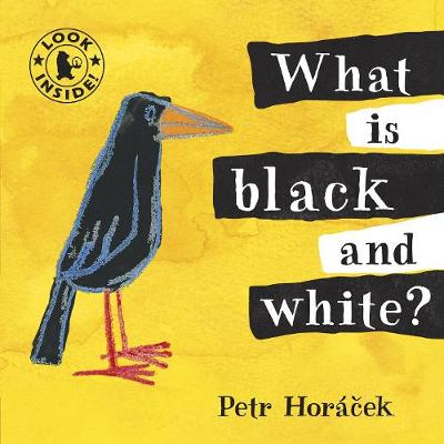 What is Black and White? by Petr Horacek