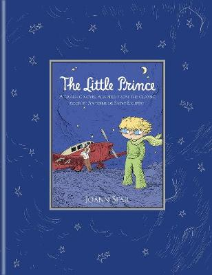 The Little Prince by Joann Sfar, Antoine de Saint-Exupery