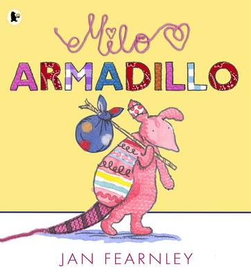 Milo Armadillo by Jan Fearnley