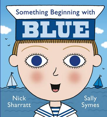 Something Beginning with Blue by Sally Symes