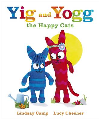 Yigg and Yogg the Happy Cats by Lindsay Camp