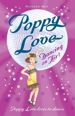 Poppy Love Dancing on Air! by Natasha May