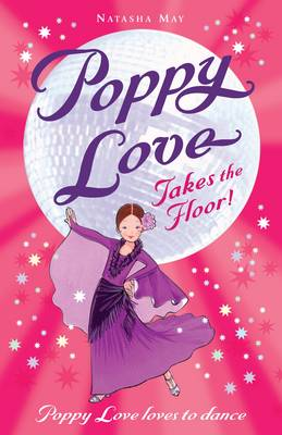 Poppy Love Takes the Floor by Natasha May