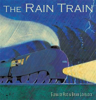 The Rain Train by Elena de Roo