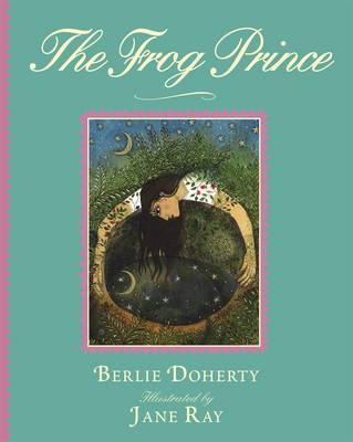 The Frog Prince by Berlie Doherty