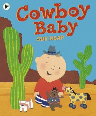 Cowboy Baby by Sue Heap