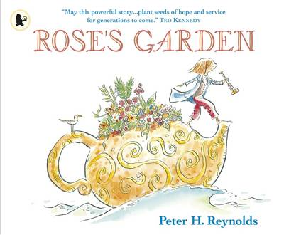 Rose's Garden by Peter H. Reynolds