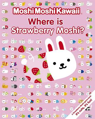 MoshiMoshiKawaii Where is Strawberry Moshi? by