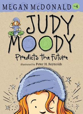 Judy Moody Predicts the Future by Megan McDonald