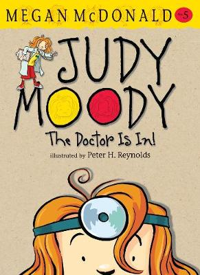 Judy Moody: The Doctor is in! by Megan McDonald