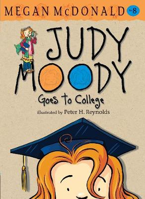 Judy Moody Goes to College by Megan McDonald