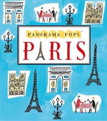 Paris: Panorama Pops A Three-Dimensional Expanding City Skyline by Sarah McMenemy