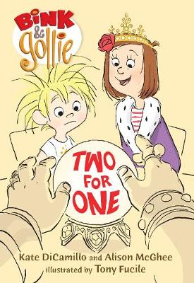 Bink and Gollie, Two for One by Kate DiCamillo, Alison McGhee