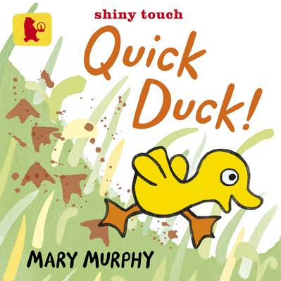 Quick Duck (Baby Walker) by Mary Murphy