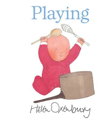 Playing by Helen Oxenbury