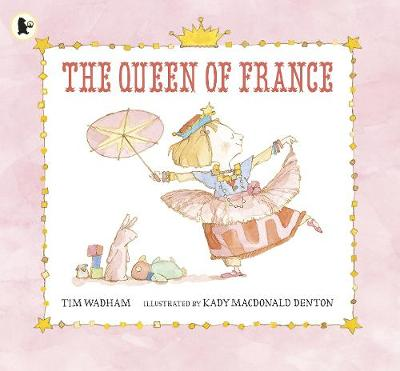 The Queen of France by Tim Wadham