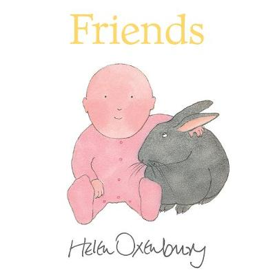 Friends by Helen Oxenbury