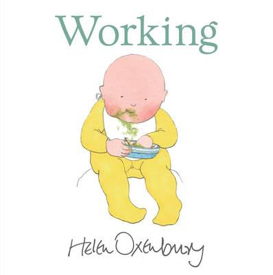 Working by Helen Oxenbury