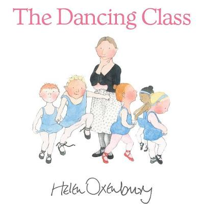 The Dancing Class by Helen Oxenbury