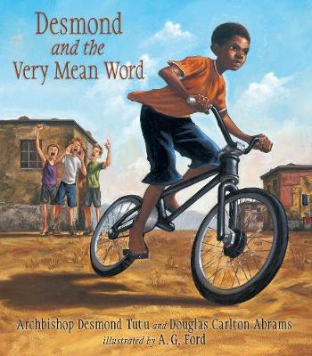 Desmond and the Very Mean Word by Archbishop Desmond Tutu, Douglas Abrams