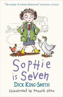 Sophie is Seven by Dick King-Smith